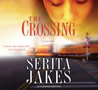 Crossing: A Novel, Serita Ann Jakes