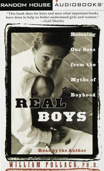 Real Boys: Rescuing Our Sons from the Myths of Boyhood sample.