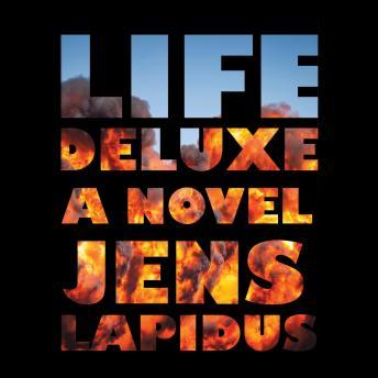 Life Deluxe: A Novel