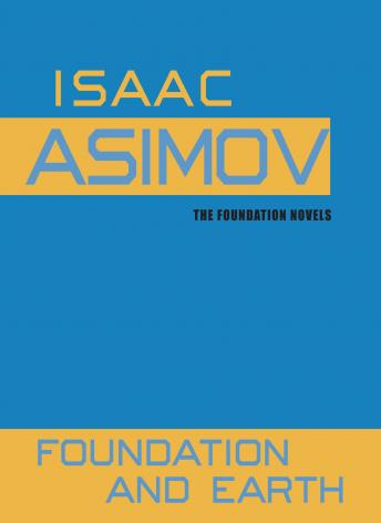 Foundation and Earth, Isaac Asimov
