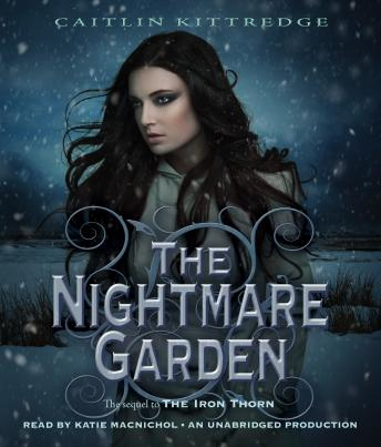 Download Nightmare Garden: The Iron Codex Book Two by Caitlin Kittredge
