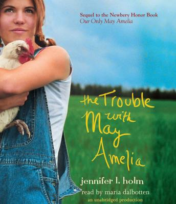 Trouble with May Amelia, Jennifer L. Holm