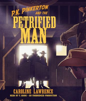 P. K. Pinkerton and the Petrified Man, Caroline Lawrence