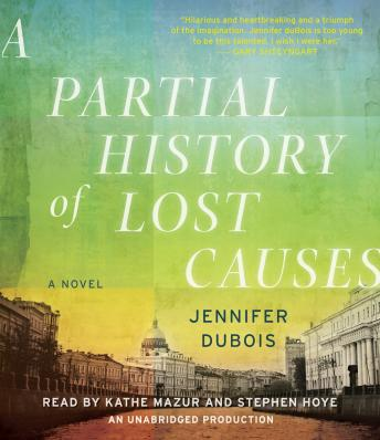 Partial History of Lost Causes, Jennifer DuBois