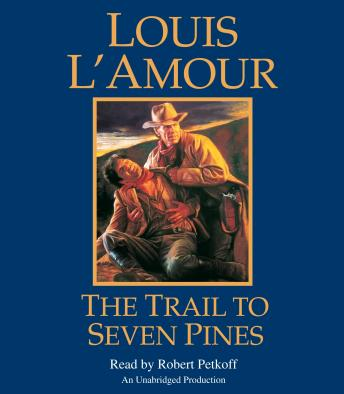 The Trail to Seven Pines: A Novel