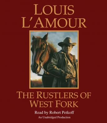 The Rustlers of West Fork: A Novel