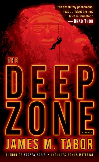Deep Zone: A Novel, James M. Tabor