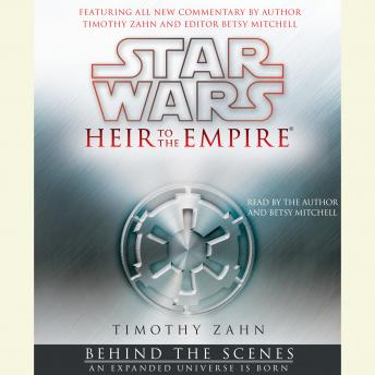 Star Wars: Heir to the Empire: Behind the Scenes: An Expanded Universe is Born