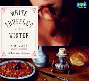 White Truffles in Winter: A Novel