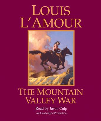 Mountain Valley War: A Novel, Louis L'amour