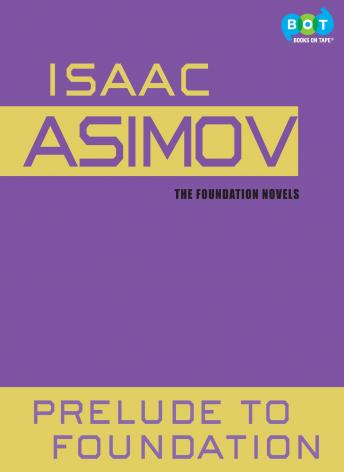 Prelude to Foundation, Isaac Asimov