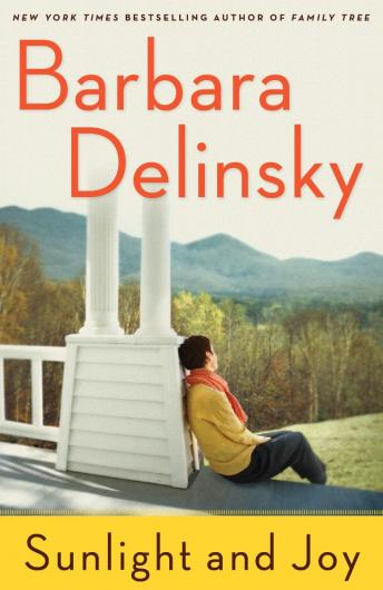 Sunlight and Joy: An eBook Original Short Story, Barbara Delinsky