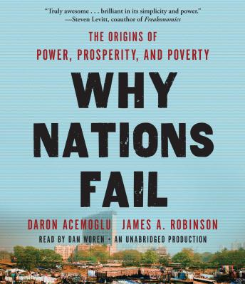 Why Nations Fail: The Origins of Power, Prosperity, and Poverty Audiobook Free Download Online