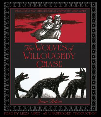 Wolves of Willoughby Chase, Joan Aiken