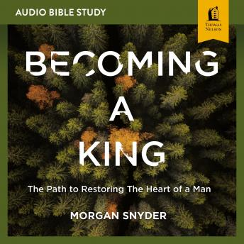 Becoming a King: Audio Bible Studies