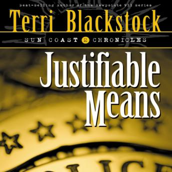 Justifiable Means, Terri Blackstock