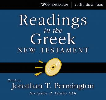 Readings in the Greek New Testament, Jonathan T. Pennington