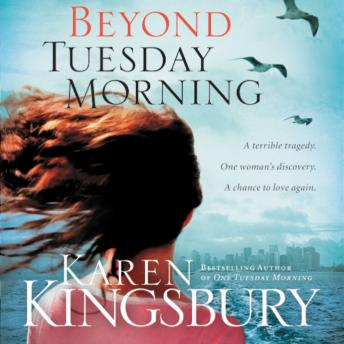 Beyond Tuesday Morning: Sequel to the Bestselling One Tuesday Morning