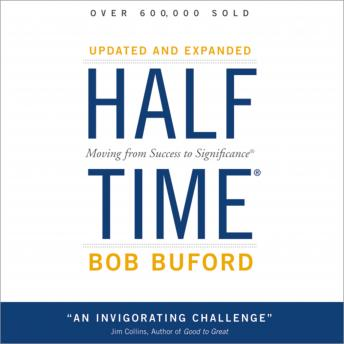 Halftime: Moving from Success to Significance, Bob P. Buford, Max Bloomquist
