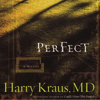 Perfect, Kelly Higdon, Harry Kraus