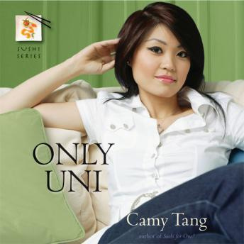Only Uni, Staci Richey, Camy Tang