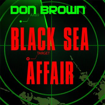 Black Sea Affair, Don Brown, James Adams