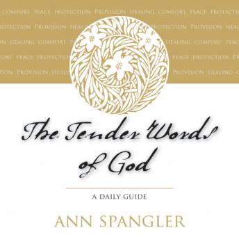 Tender Words of God: A Daily Guide, Ann Spangler, Connie Wetzell
