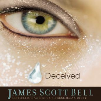 Deceived, James Scott Bell