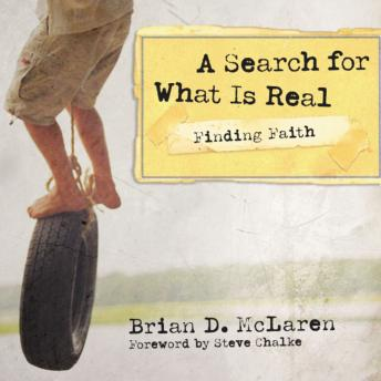 Finding Faith---A Search for What Is Real, Brian D. McLaren