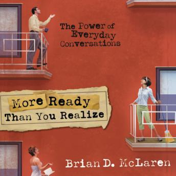 More Ready Than You Realize, Brian D. McLaren