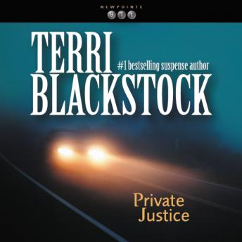 Private Justice, J. C. Howe, Terri Blackstock