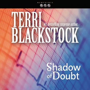 Shadow of Doubt, J. C. Howe, Terri Blackstock