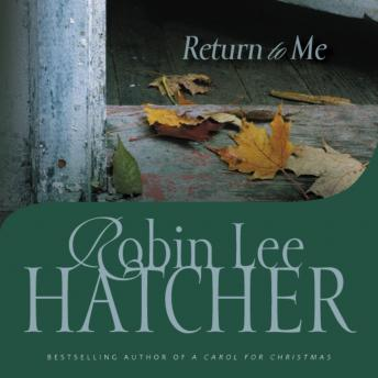 Return to Me, Robin Lee Hatcher