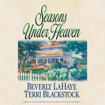 Seasons Under Heaven, Beverly LaHaye, Terri Blackstock