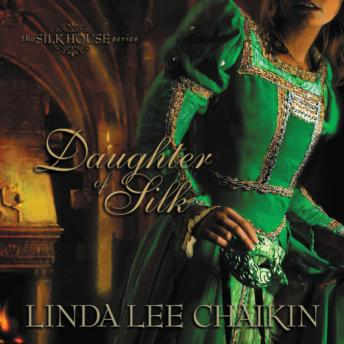 Daughter of Silk, Linda Lee Chaikin