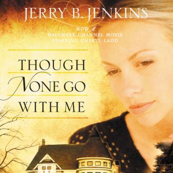 Though None Go with Me, Jerry B. Jenkins