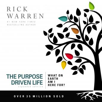 Download Purpose Driven Life: What on Earth Am I Here For? by Rick Warren