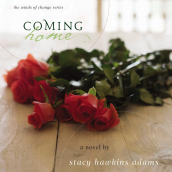 Coming Home: A Novel, Lisa Renne Pitts, Stacy Hawkins Adams