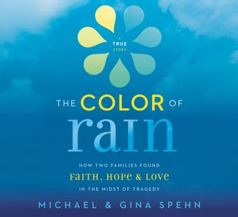 Color of Rain, Gina Kell Spehn , Michael Spehn