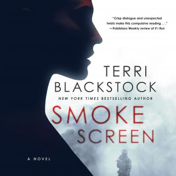 Smoke Screen, Audio book by Terri Blackstock