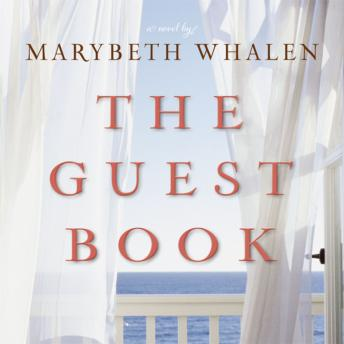 Guest Book: A Novel, Marybeth Whalen, Renee Raudman
