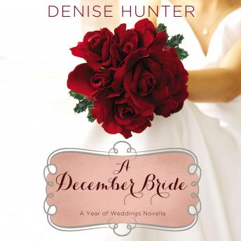 December Bride, Denise Hunter