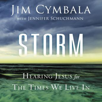 Storm: Hearing Jesus for the Times We Live In, Jim Cymbala