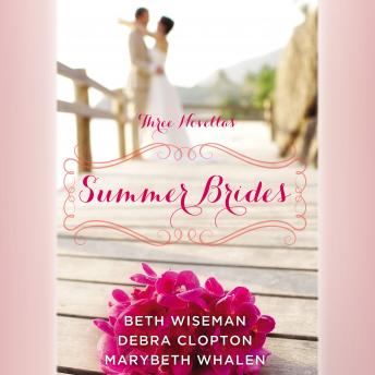 Summer Brides: A Year of Weddings Novella Collection sample.