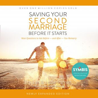 Saving Your Second Marriage Before It Starts:  Nine Questions to Ask Beforeand After You Remarry, Leslie Parrott, Les Parrott