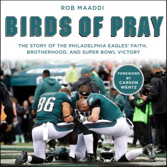 Zondervan Birds of Pray: The Story of the Philadelphia Eagles' Faith, Brotherhood, and Super Bowl Victory