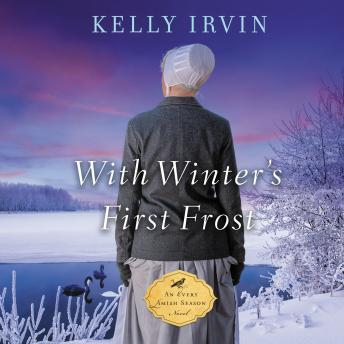 With Winter's First Frost, Kelly Irvin
