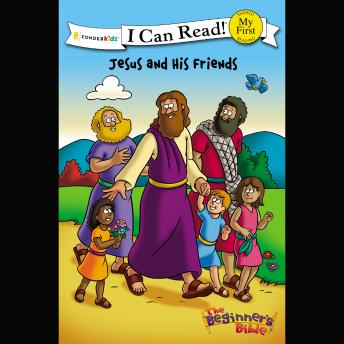 Jesus and His Friends: I Can Read, Zonderkidz