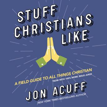 Stuff Christians Like, Jonathan Acuff