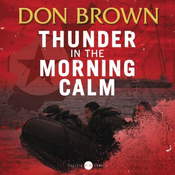 Thunder in the Morning Calm, Don Brown, Dick Hill